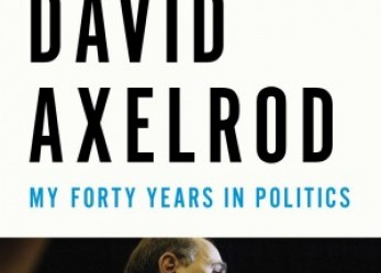 Politics and Money: Axelrod's Book Dissects Bailouts, Obama
